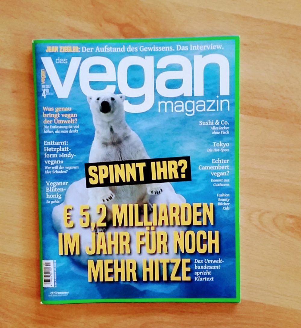 Das vegan Magazin gehört zu den militanteren Zeitschriften.