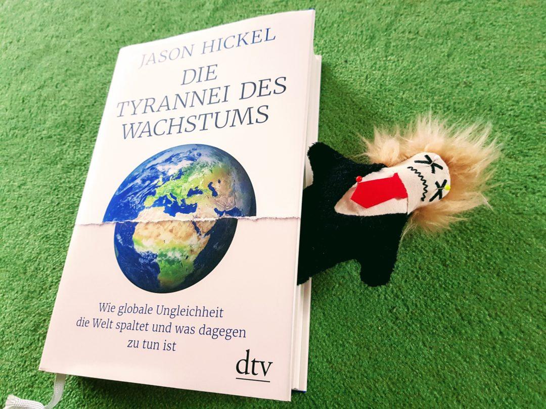 President Dumb und Jason Hickel: Die Tyrannei des Wachstums